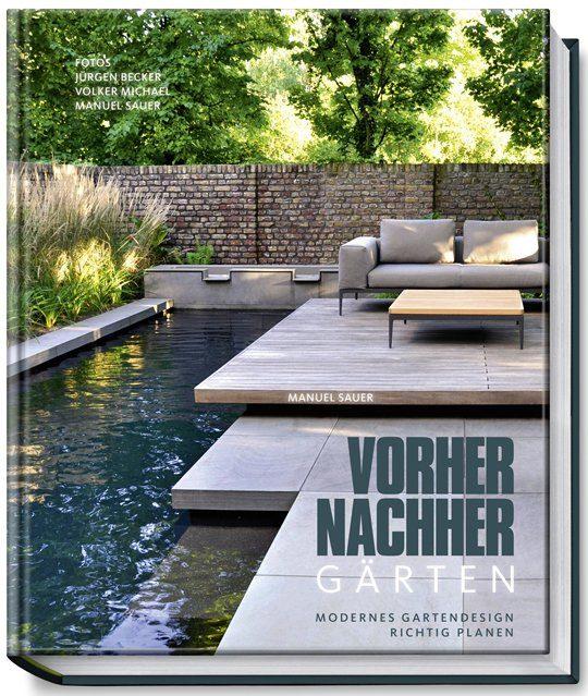 """""""Vorher-Nachher-Gärten von Manuel Sauer, erschienen im BJV-Verlag"""